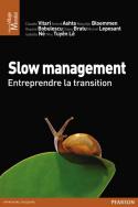 Slow management