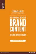 Les nouveaux défis du Brand Content