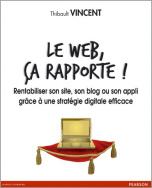 Le web, ça rapporte !