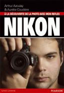À la découverte de la photo avec mon reflex Nikon