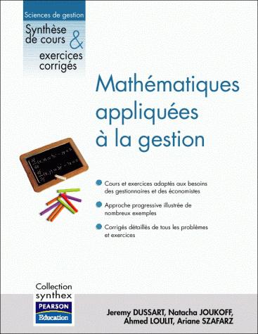 Mathématiques appliquées à la gestion. Pearson