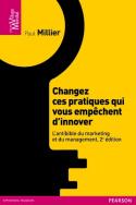 Changez ces pratiques qui vous empêchent d'innover