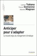 Anticiper pour s'adapter