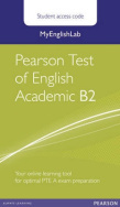 MyEnglishLab for Pearson Test of English Academic B2