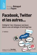 Facebook, Twitter  et les autres…
