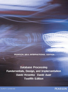 Database Processing: Pearson New International Edition