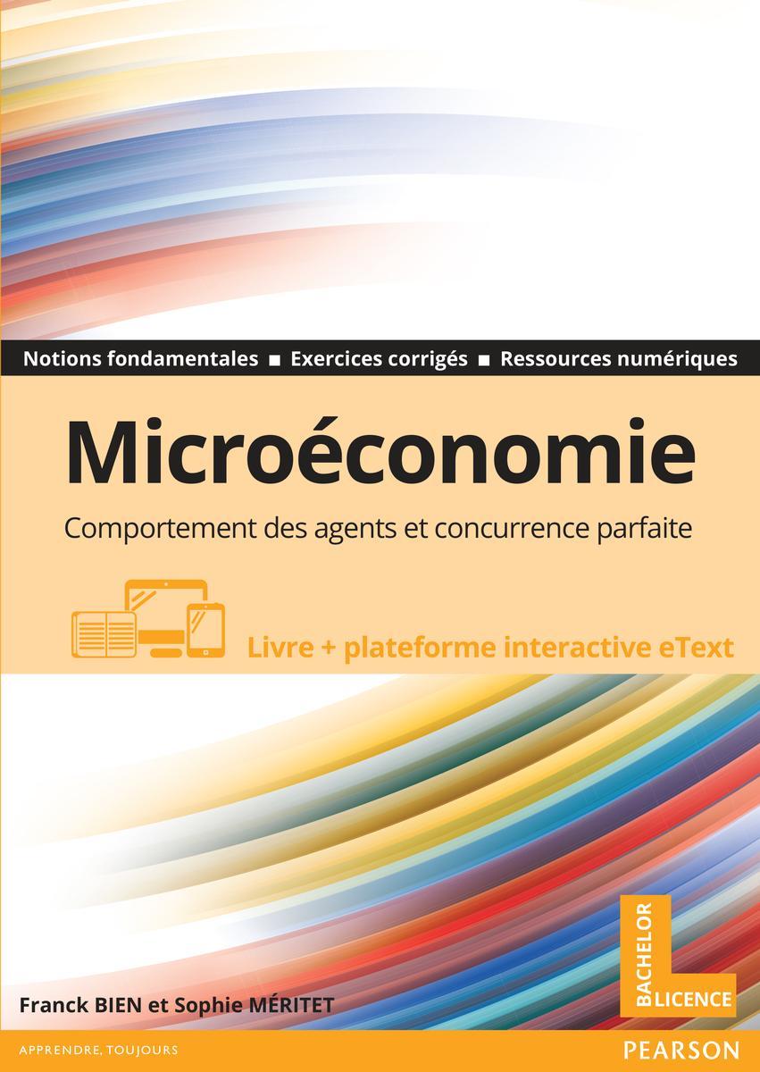 Couverture Microéconomie, concurrence parfaite et comportements des agents - Franck Bien