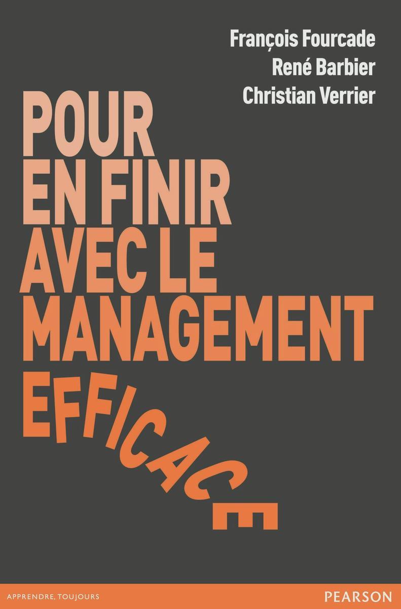 Couverture Pour en finir avec le management efficace