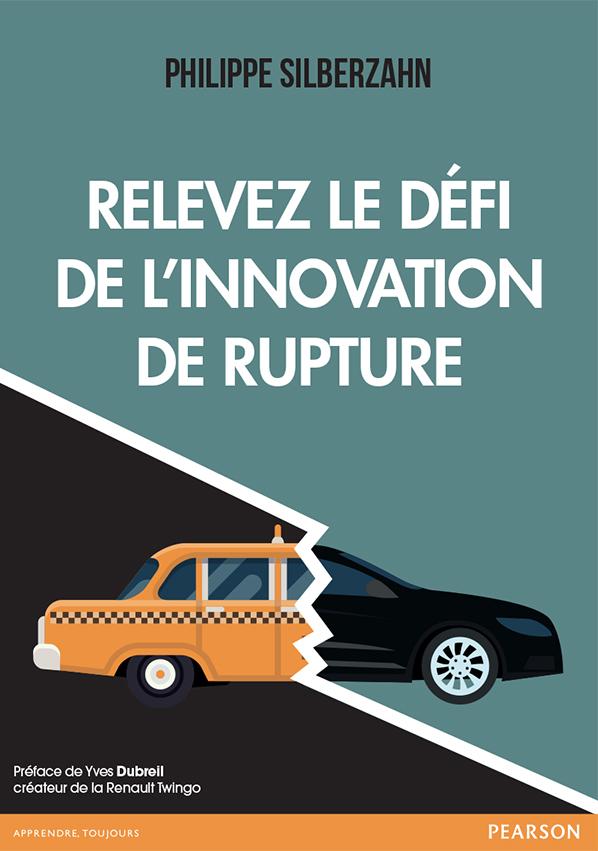 Couverture Relevez le défit de l'innovation de rupture