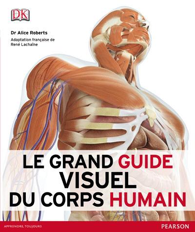 Couverture Le grand visuel du corps humain, 2e édition