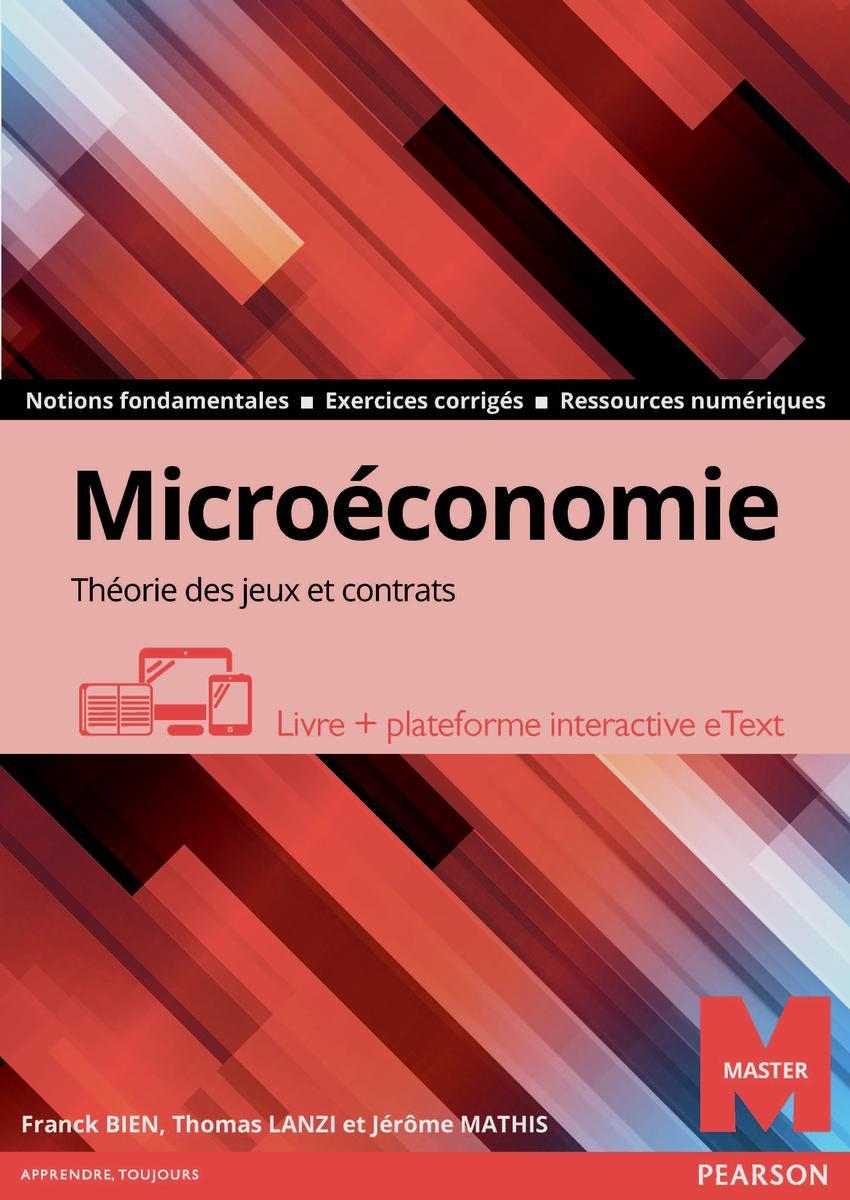 Couverture Microéconomie, théorie des jeux et contrats - Franck Bien