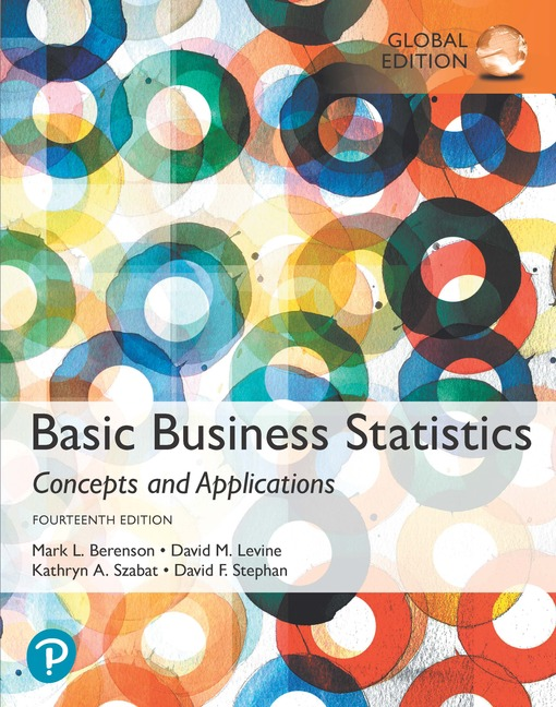 Basic Business Statistics, Global Edition, 14/E