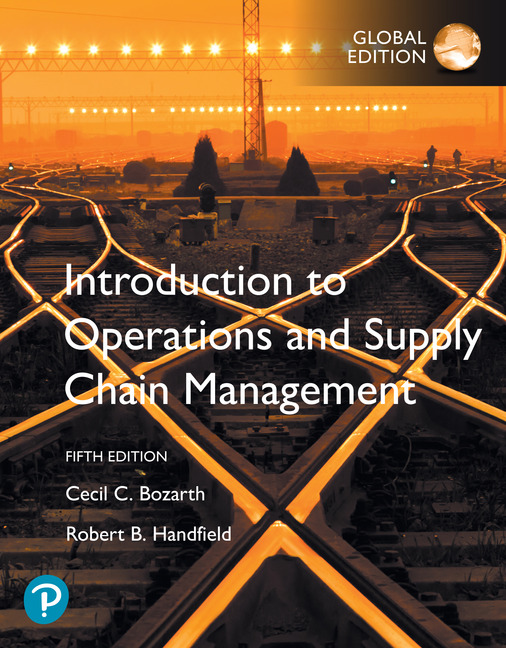 Introduction to Operations and Supply Chain Management, Global Edition, 5/E