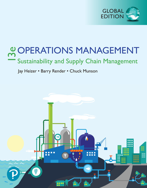 Operations Management: Sustainability and Supply Chain Management, Global Edition, 13/E