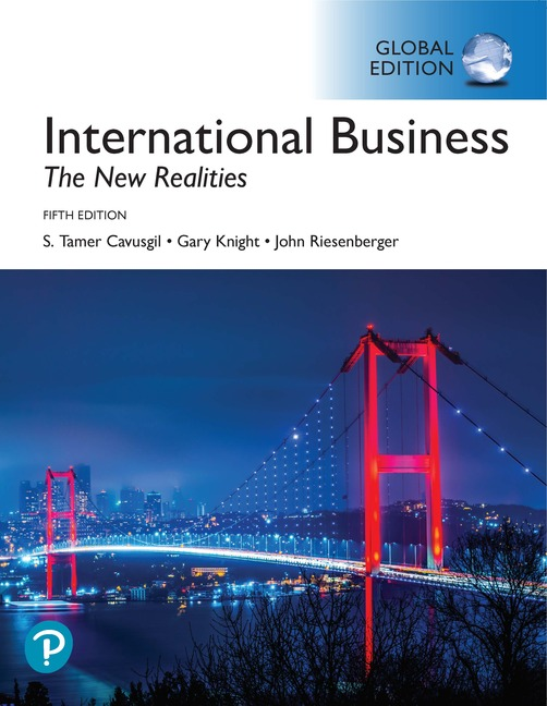 International Business: The New Realities, Global Edition, 5/E
