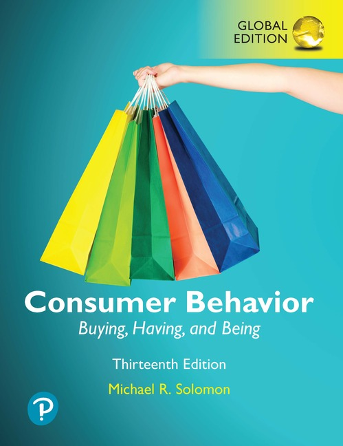Consumer Behaviour: Buying, Having, and Being, Global Edition, 13/E