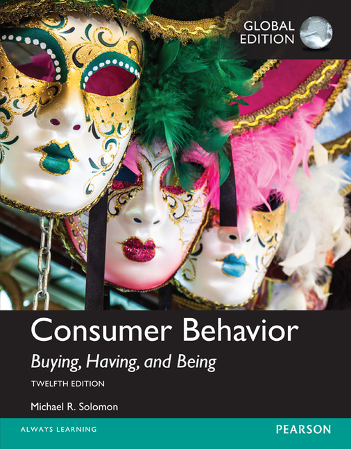 Consumer Behavior: Buying, Having, and Being, Global Edition, 12/E