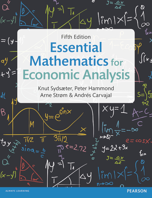 Essential Mathematics for Economic Analysis, 5/e