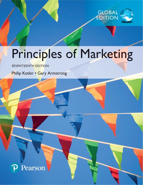 Principles of Marketing, Global Edition, 17/E