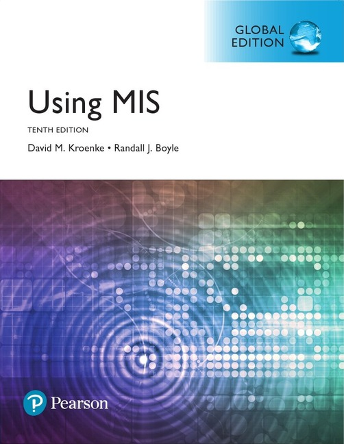 Using MIS: Global Edition, 10/E