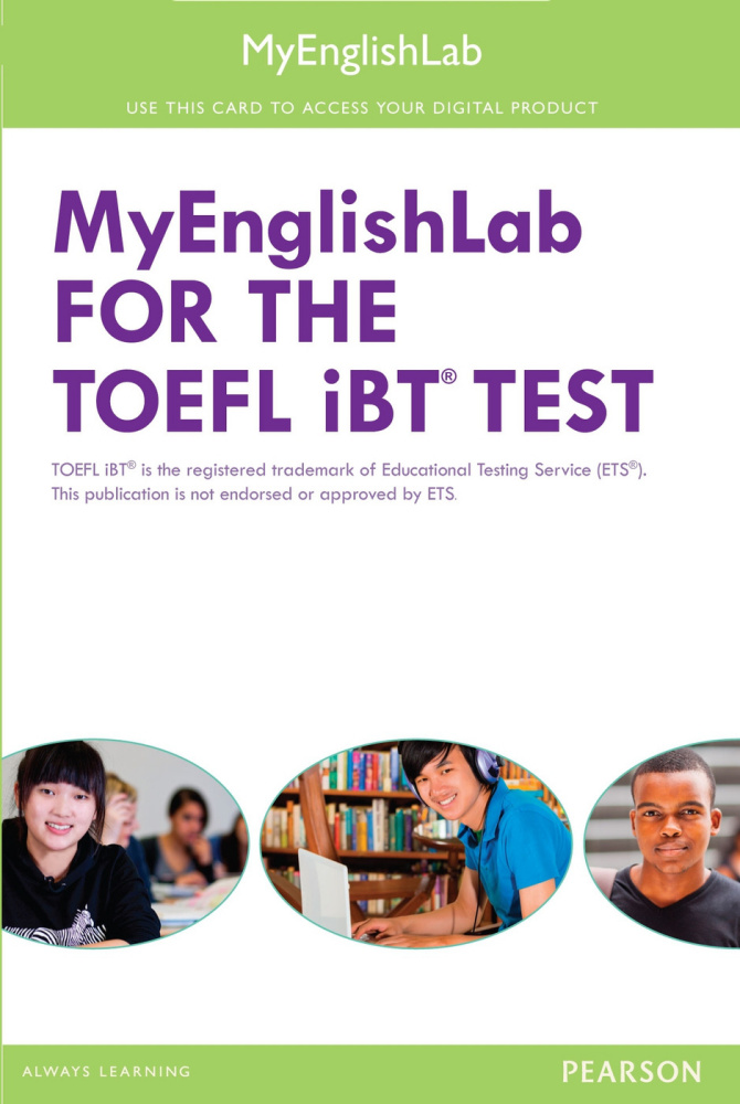 MyEnglishLab for the TOEFL®