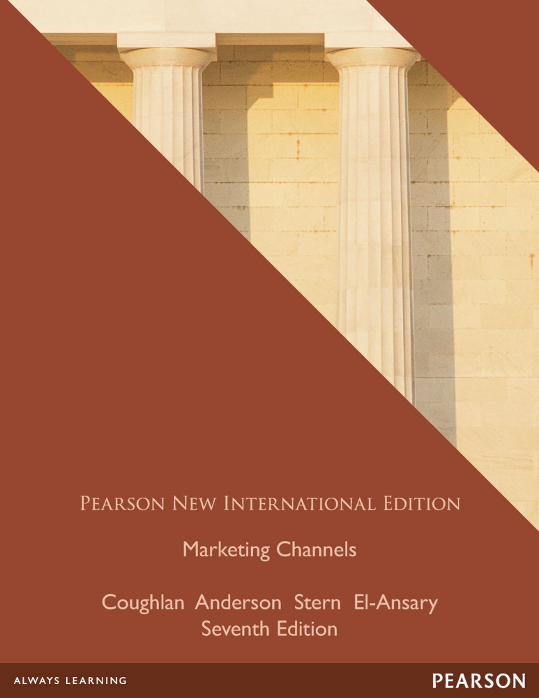 Marketing Channels: Pearson New International Edition