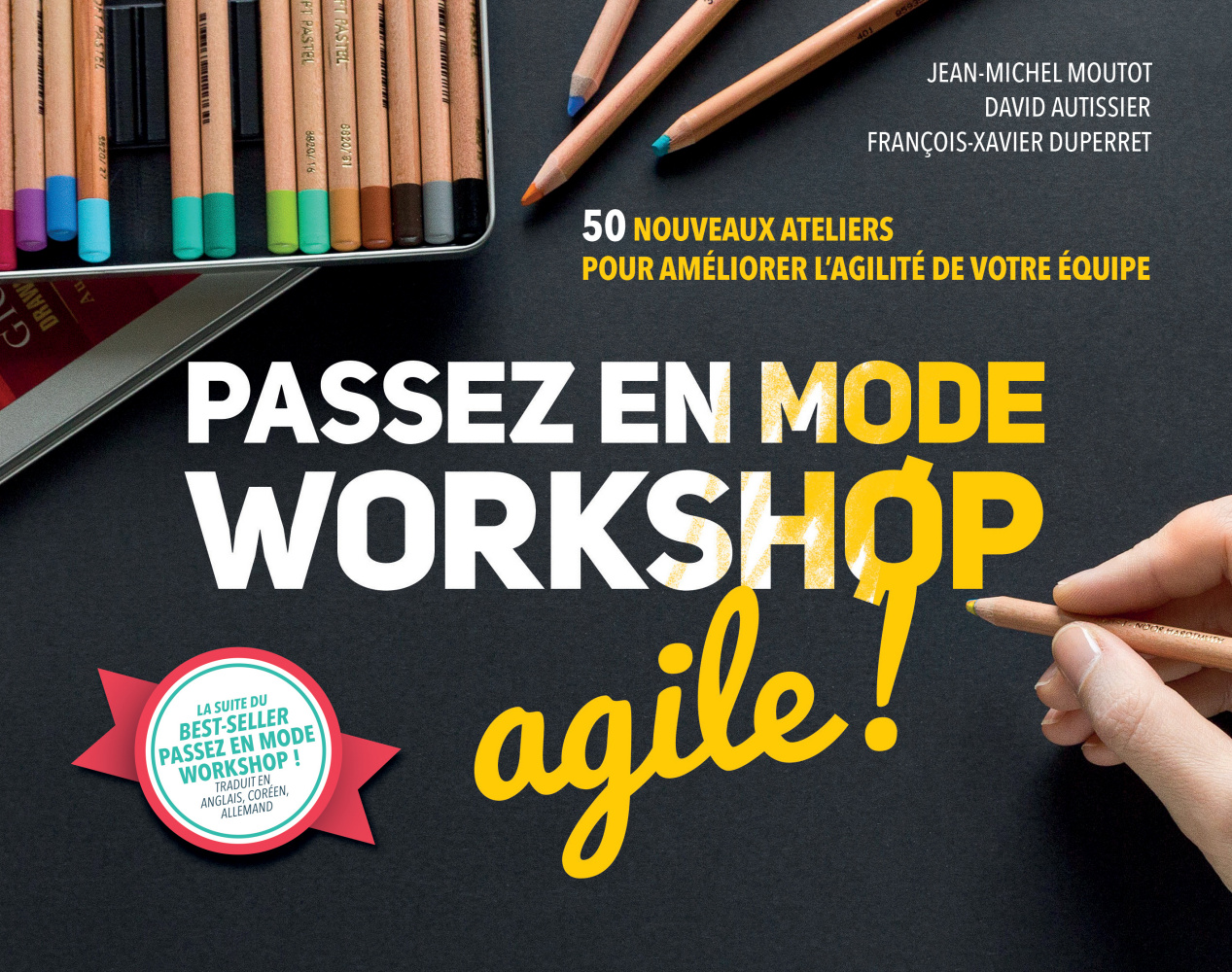 Passez en mode workshop agile !