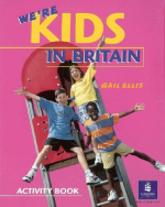 We're kids in Britain, cahier d'activités