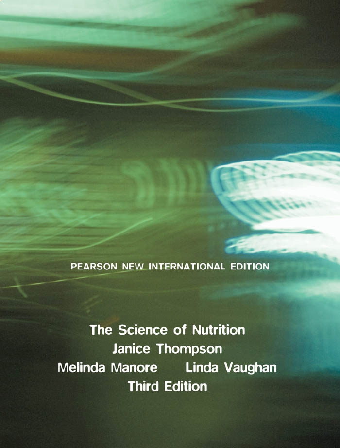 Science of Nutrition, The: Pearson New International Edition