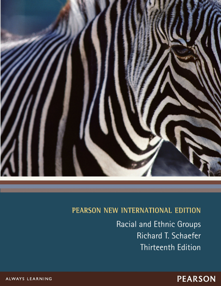 Racial and Ethnic Groups: Pearson New International Edition