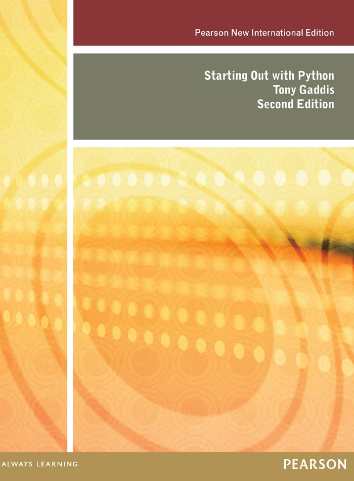 Starting Out with Python: Pearson New International Edition