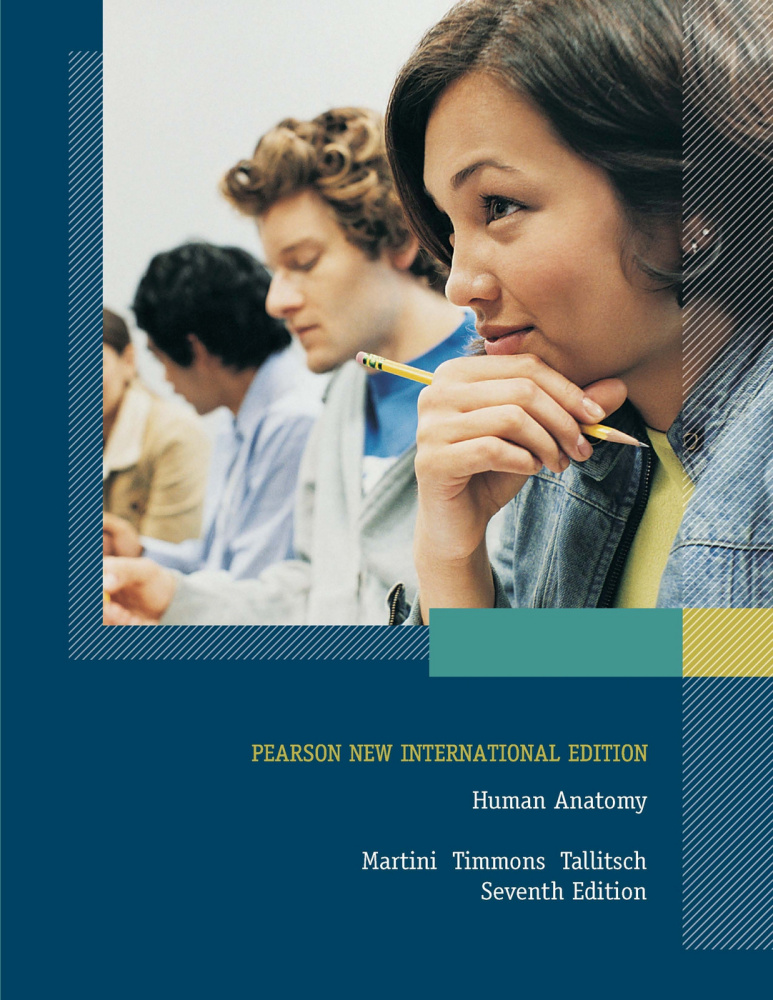 Human Anatomy: Pearson New International Edition