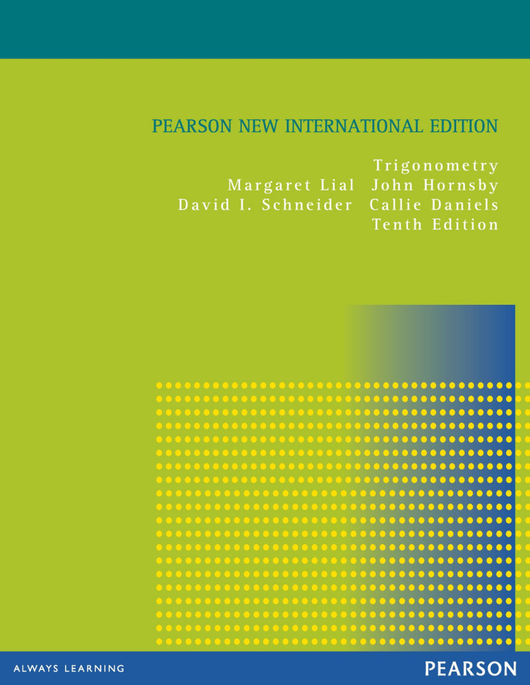 Trigonometry: Pearson New International Edition