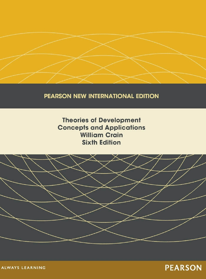 Theories of Development: Pearson New International Edition