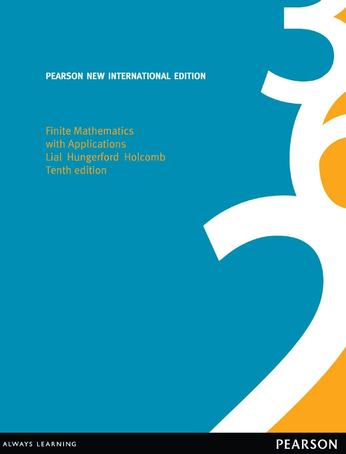 Finite Mathematics with Applications: Pearson New International Edition
