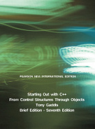 Starting Out with C++: Pearson New International Edition