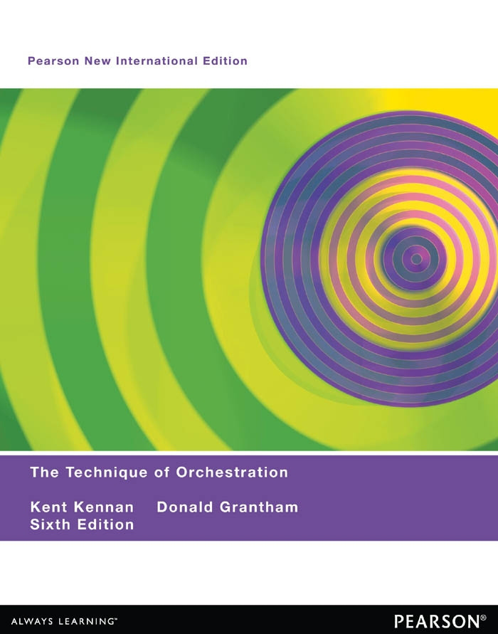 Technique of Orchestration, The: Pearson New International Edition