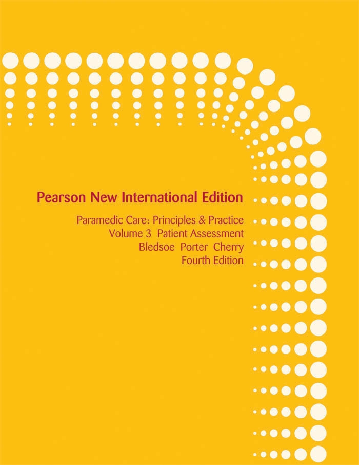 Paramedic Care: Pearson New International Edition