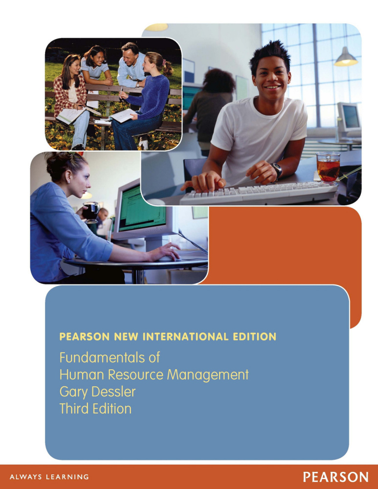 Fundamentals of Human Resource Management: Pearson New International Edition
