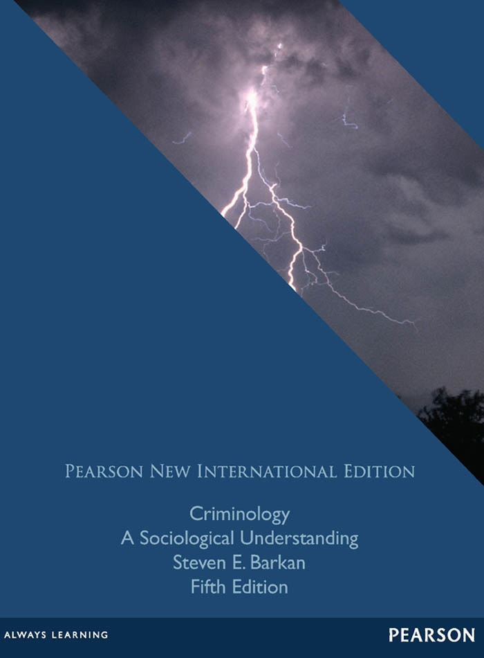 Criminology: Pearson New International Edition
