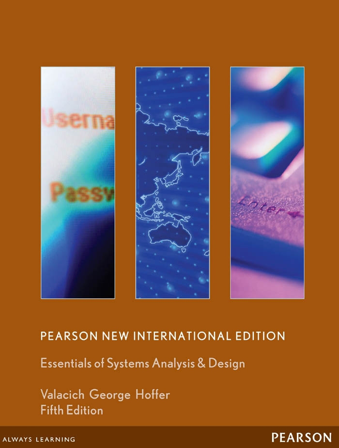 Essentials of Systems Analysis and Design: Pearson New International Edition