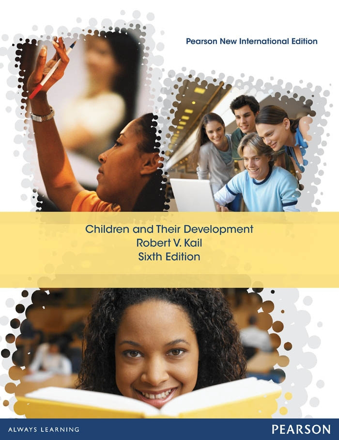 Children and Their Development: Pearson New International Edition