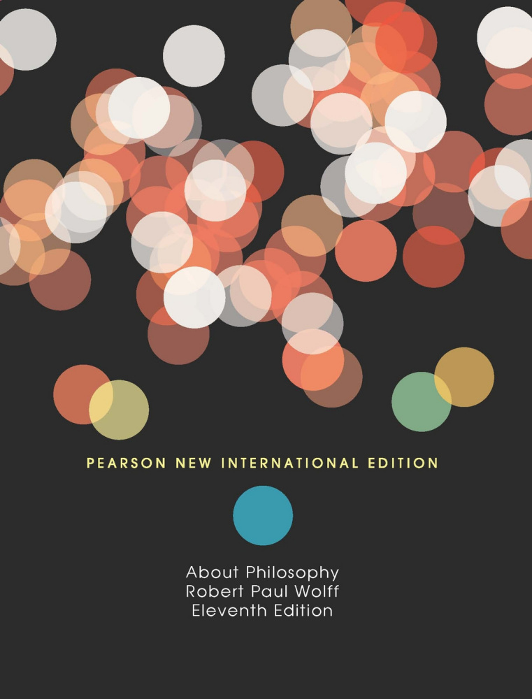 About Philosophy: Pearson New International Edition