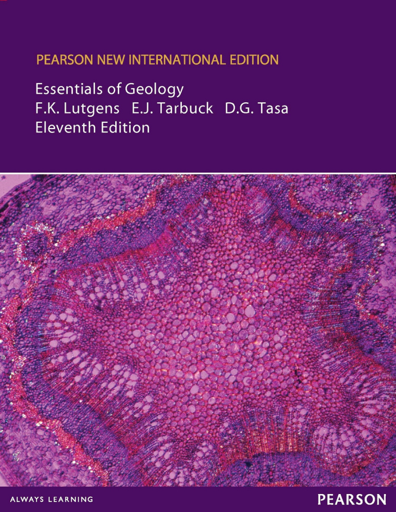 Essentials of Geology: Pearson New International Edition