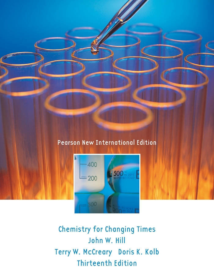 Chemistry For Changing Times: Pearson New International Edition