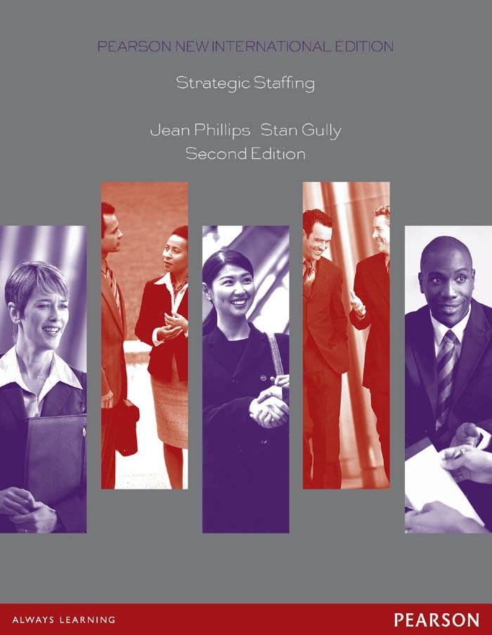 Strategic Staffing: Pearson New International Edition
