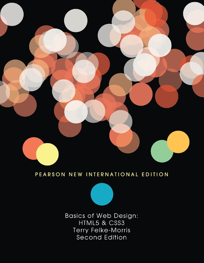 Basics of Web Design: Pearson New International Edition