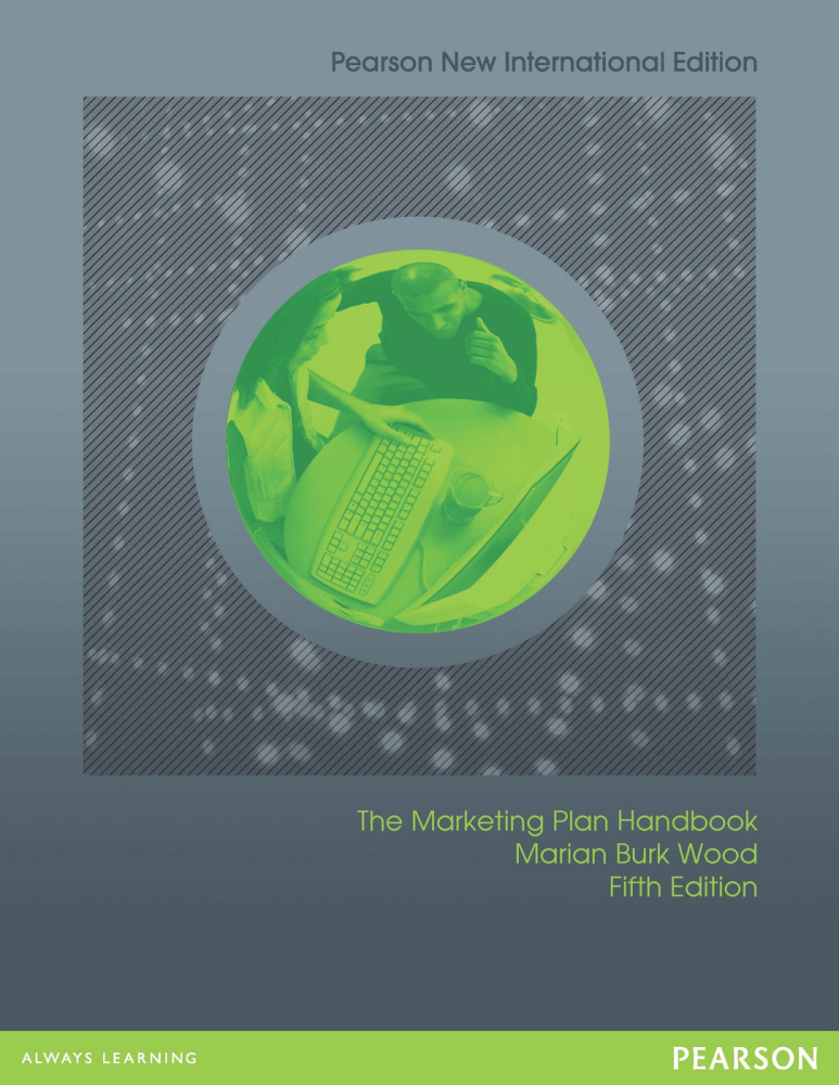 Marketing Plan Handbook: Pearson New International Edition