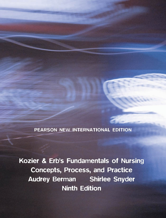 Kozier & Erb's Fundamentals of Nursing: Pearson New International Edition