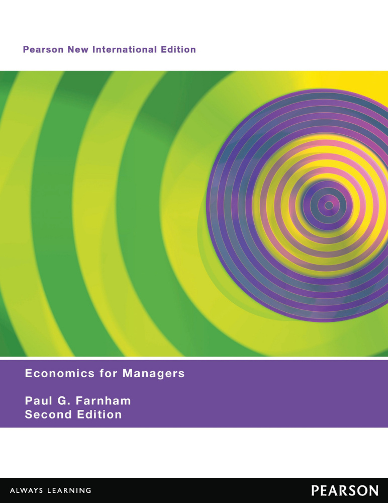 Economics for Managers: Pearson New International Edition